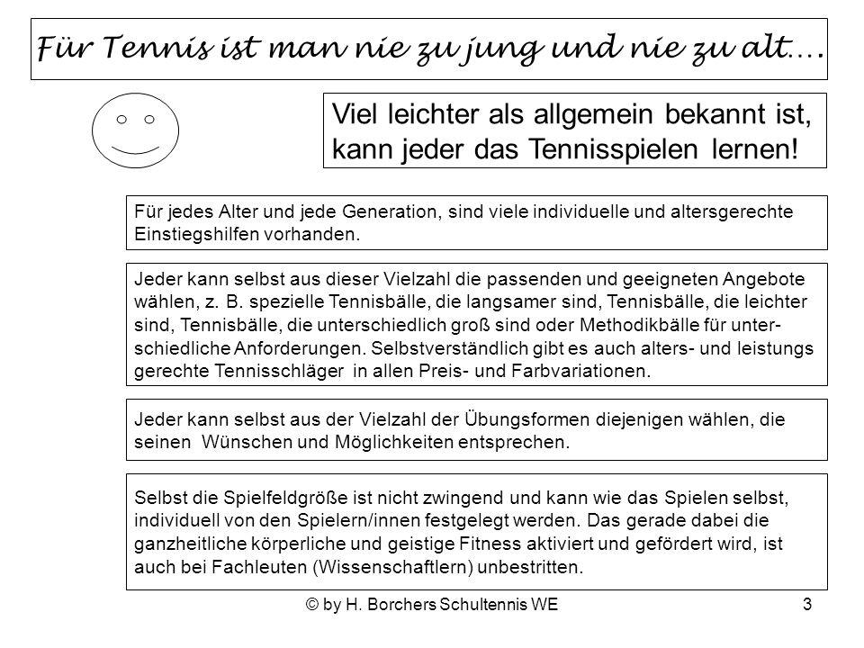 Für Tennis ist man nie zu jung und nie zu alt….