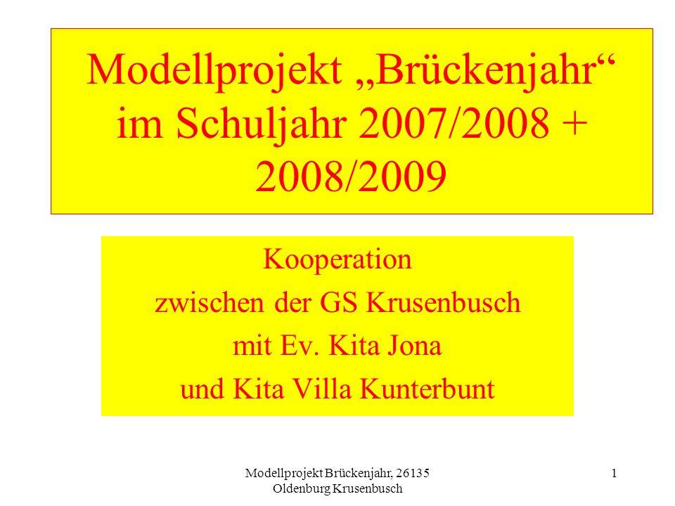 """Modellprojekt """"Brückenjahr im Schuljahr 2007/2008 + 2008/2009"""