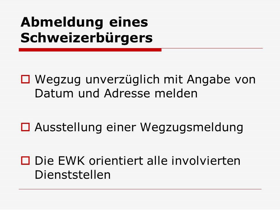 Abmeldung eines Schweizerbürgers