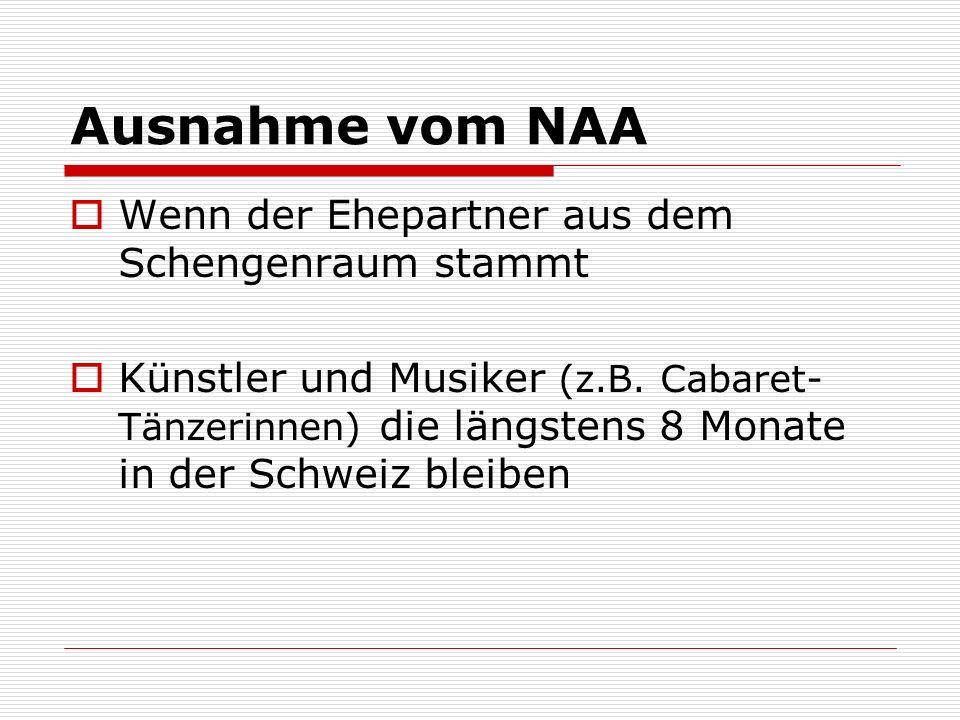 Ausnahme vom NAA Wenn der Ehepartner aus dem Schengenraum stammt