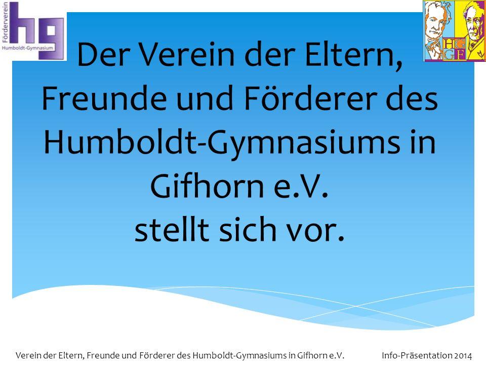 Der Verein der Eltern, Freunde und Förderer des Humboldt-Gymnasiums in Gifhorn e.V.