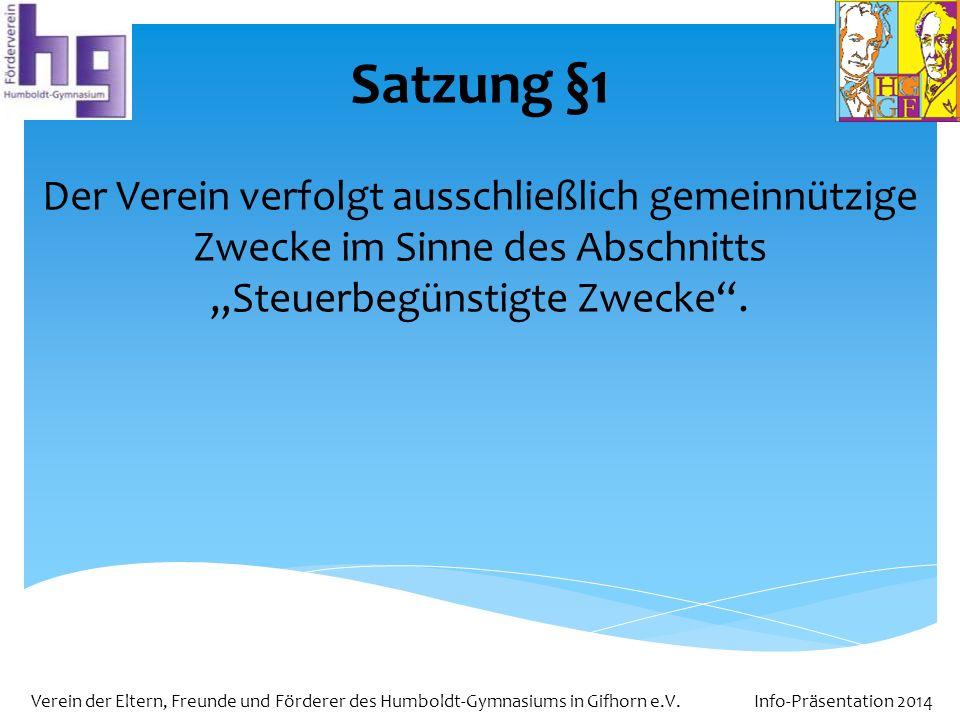 """Satzung §1 Der Verein verfolgt ausschließlich gemeinnützige Zwecke im Sinne des Abschnitts """"Steuerbegünstigte Zwecke ."""