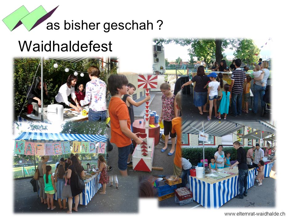 as bisher geschah Waidhaldefest www.elternrat-waidhalde.ch