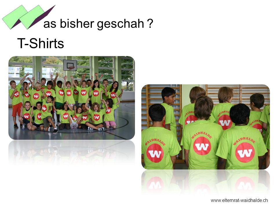 as bisher geschah T-Shirts www.elternrat-waidhalde.ch