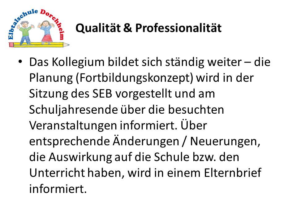 Qualität & Professionalität
