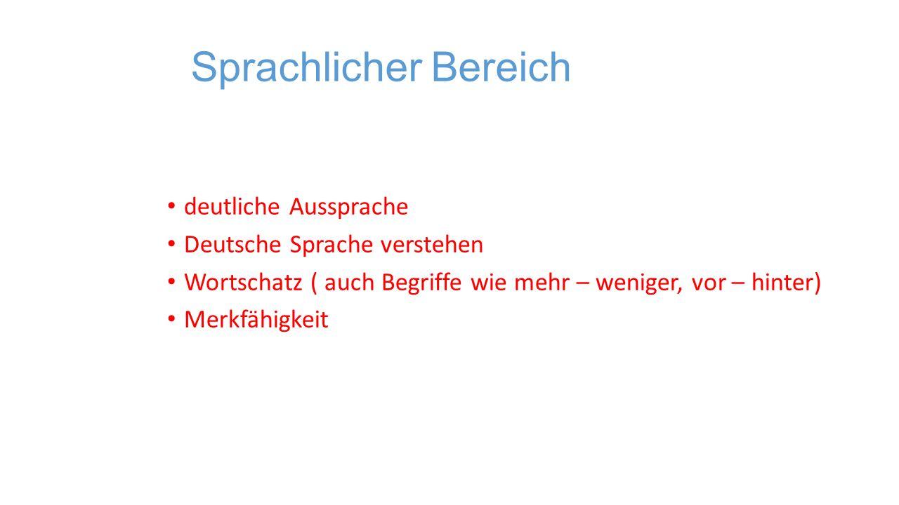 Sprachlicher Bereich deutliche Aussprache Deutsche Sprache verstehen