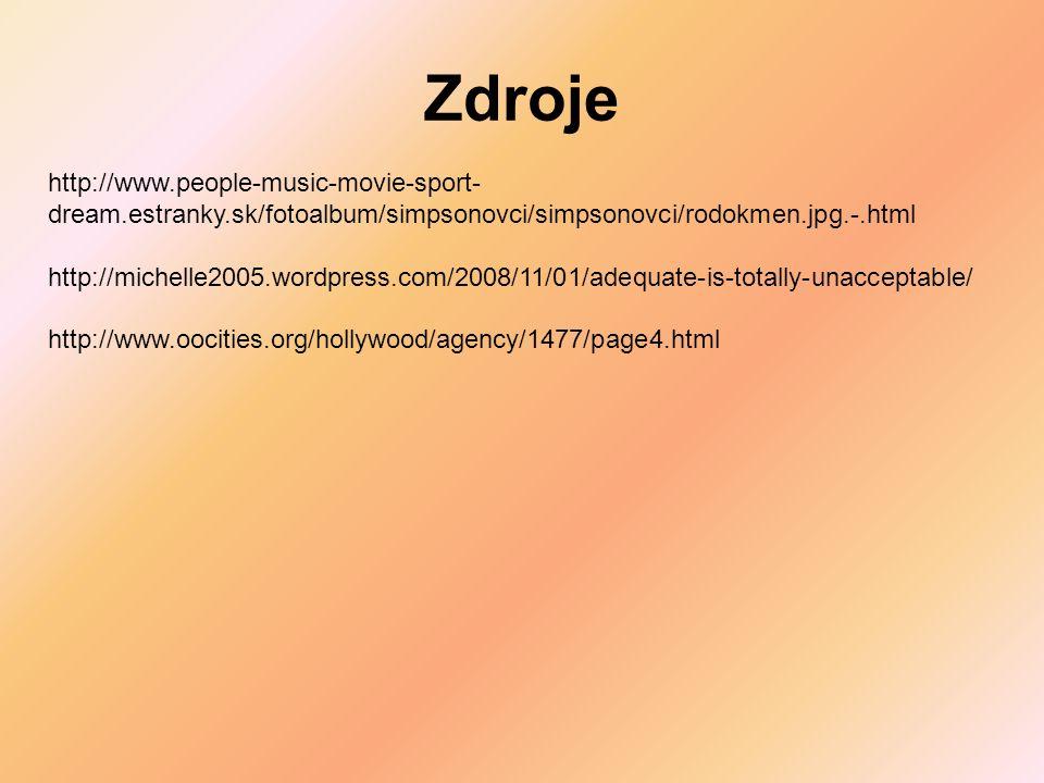 Zdroje http://www.people-music-movie-sport-dream.estranky.sk/fotoalbum/simpsonovci/simpsonovci/rodokmen.jpg.-.html.