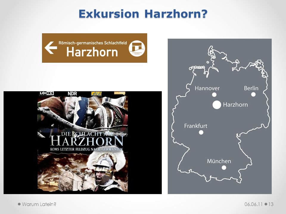Exkursion Harzhorn Warum Latein