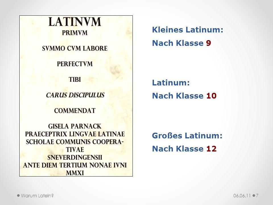 Kleines Latinum: Nach Klasse 9 Latinum: Nach Klasse 10 Großes Latinum: