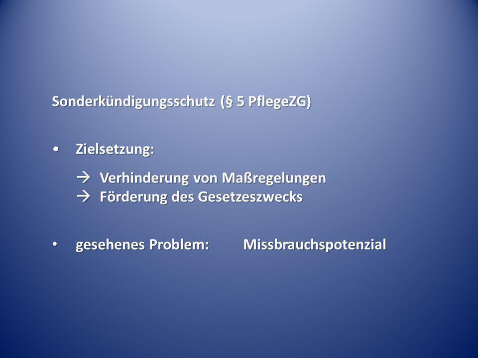 Sonderkündigungsschutz (§ 5 PflegeZG)