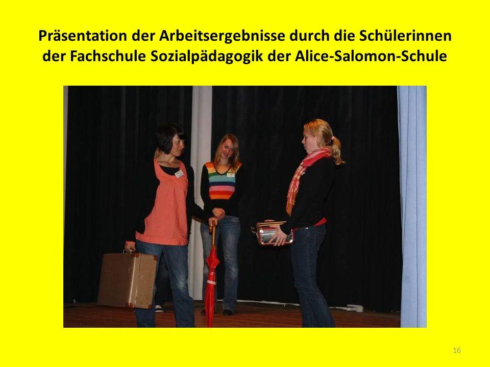 Präsentation der Arbeitsergebnisse durch die Schülerinnen der Fachschule Sozialpädagogik der Alice-Salomon-Schule