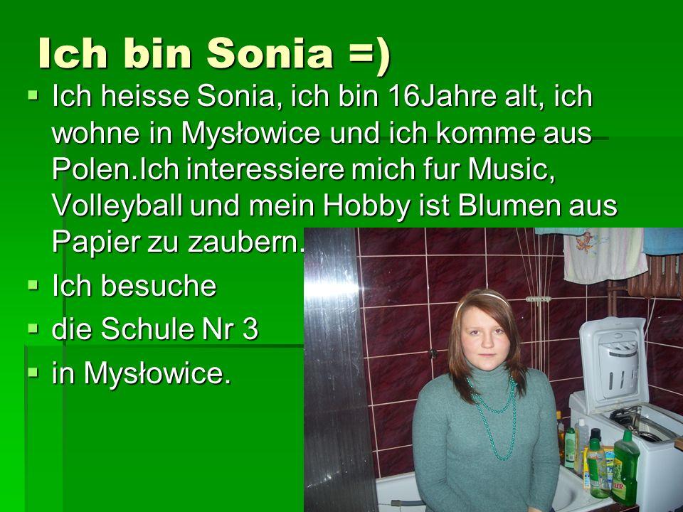Ich bin Sonia =)
