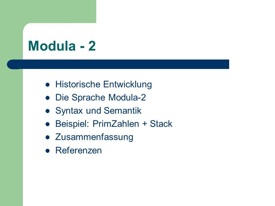 Modula - 2 Historische Entwicklung Die Sprache Modula-2