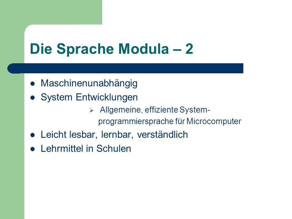 Die Sprache Modula – 2 Maschinenunabhängig System Entwicklungen