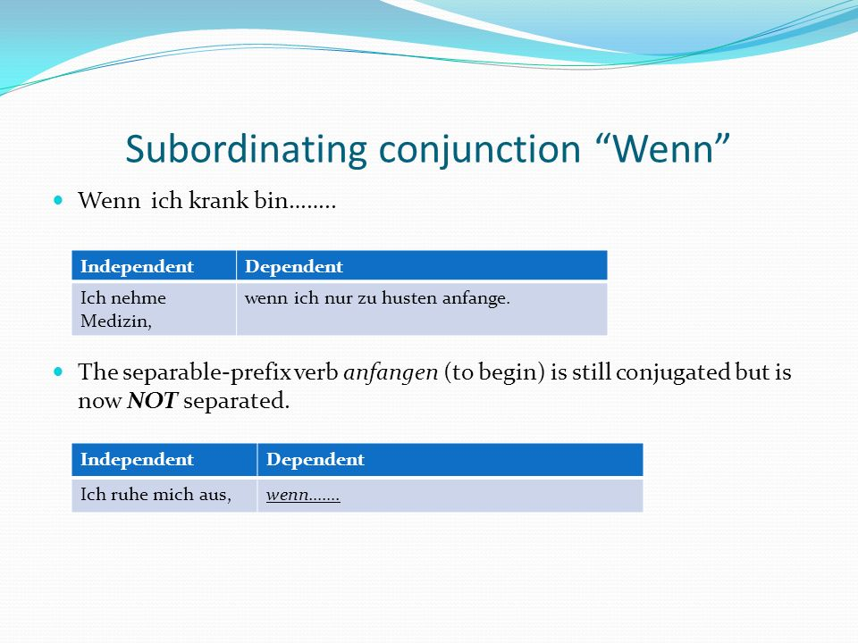 Subordinating conjunction Wenn