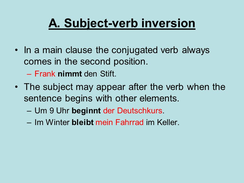 A. Subject-verb inversion