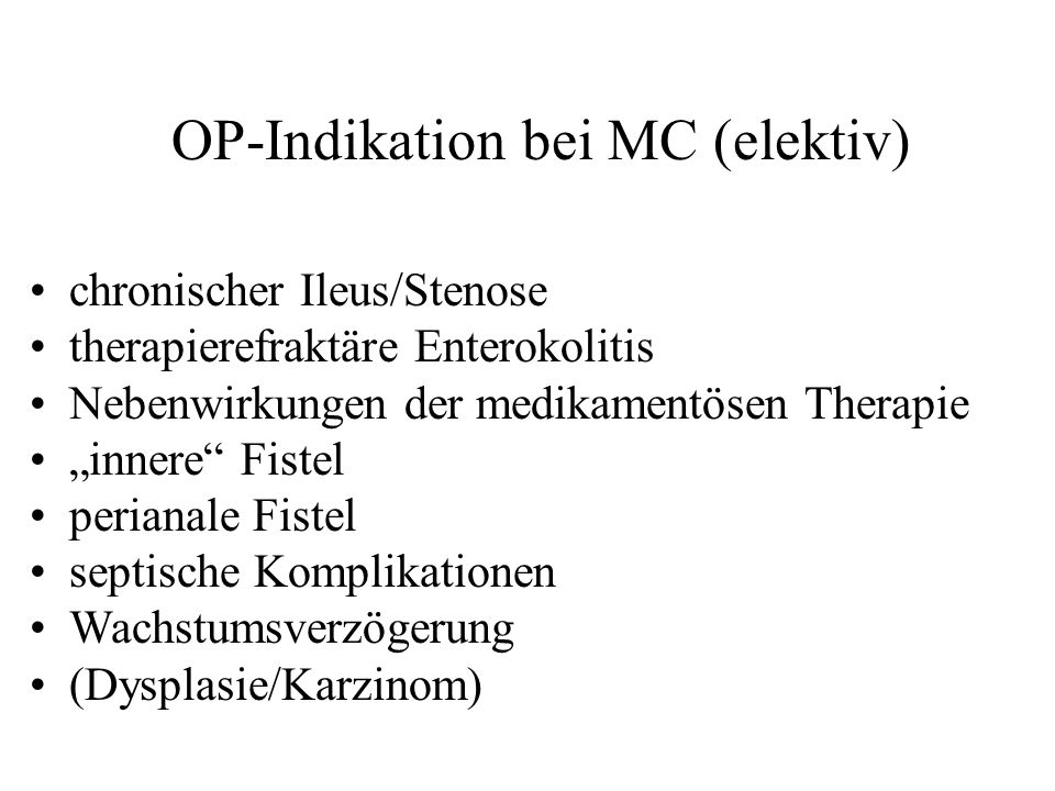 OP-Indikation bei MC (elektiv)