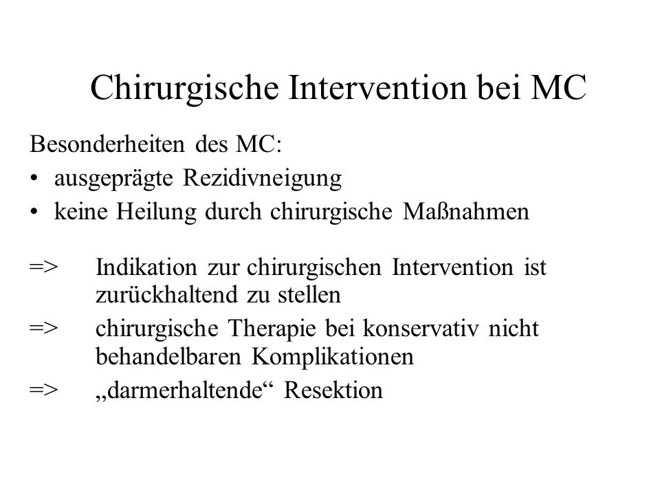 Chirurgische Intervention bei MC