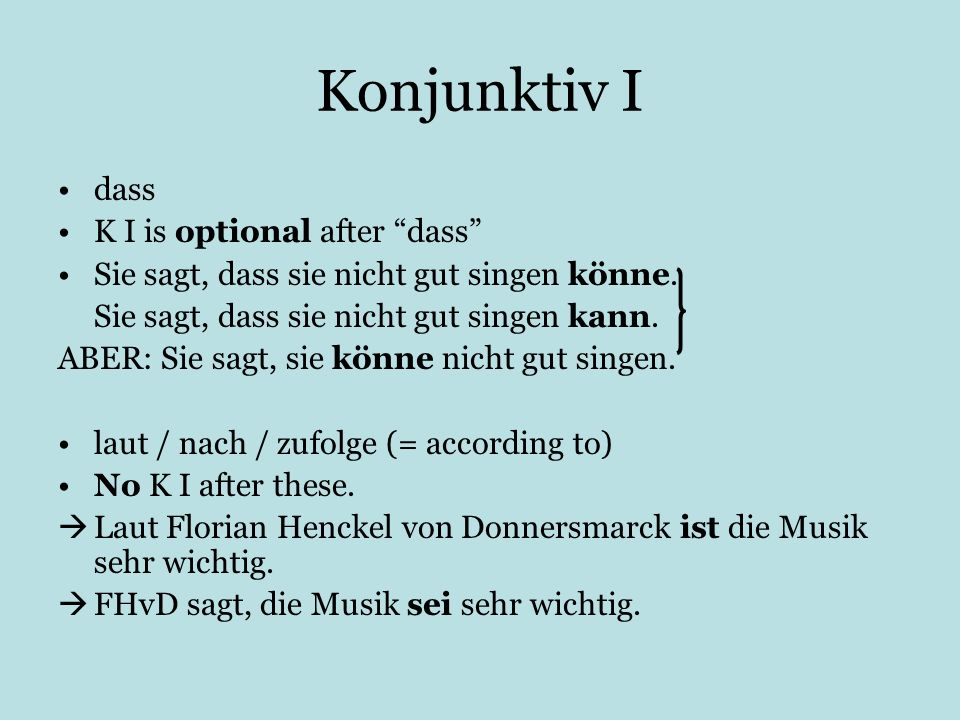 Konjunktiv I dass K I is optional after dass