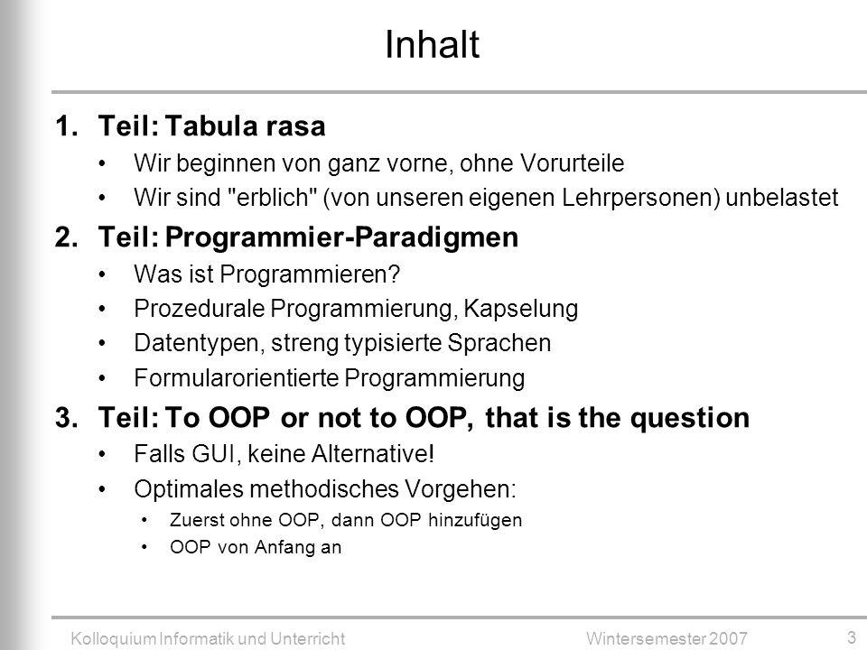Kolloquium Informatik und Unterricht Wintersemester 2007