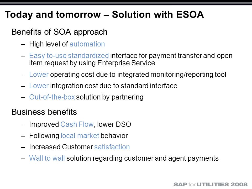 Today and tomorrow – Solution with ESOA
