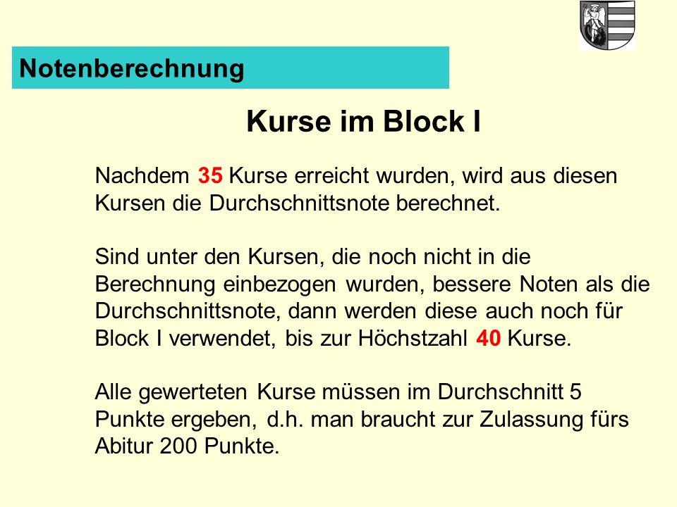 Kurse im Block I Notenberechnung
