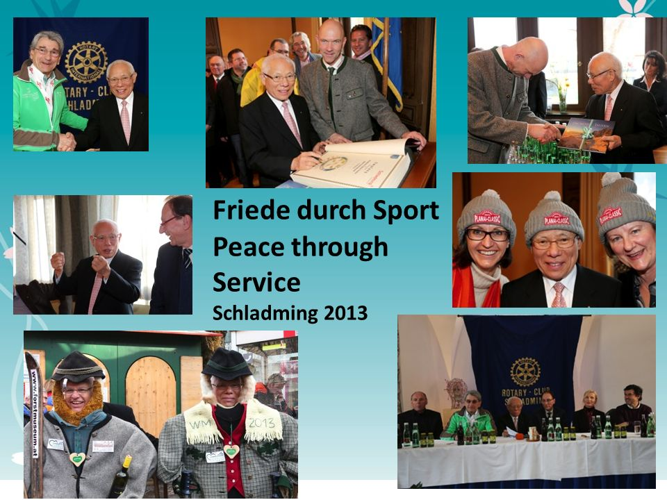 5 Friede durch Sport Peace through Service Schladming 2013