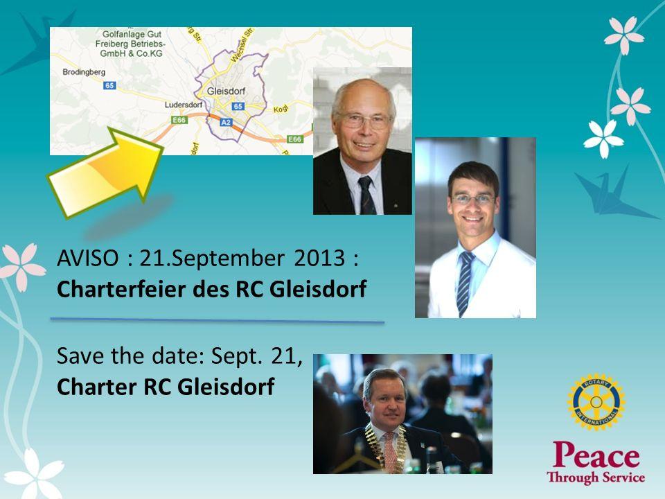 5 AVISO : 21.September 2013 : Charterfeier des RC Gleisdorf