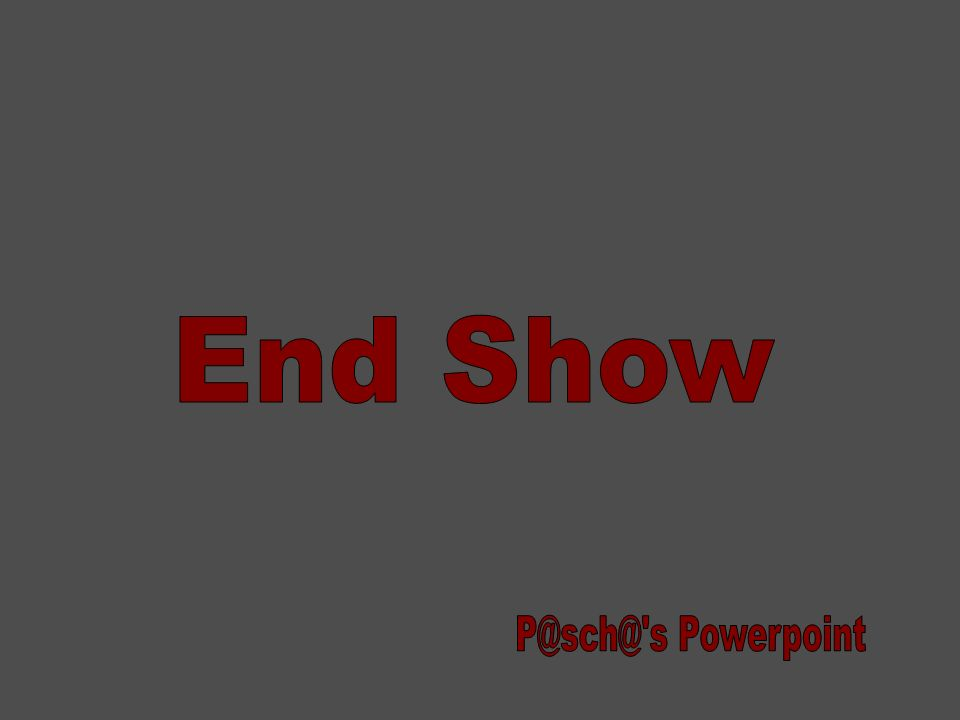 End Show P@sch@ s Powerpoint