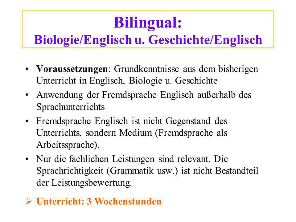 Bilingual: Biologie/Englisch u. Geschichte/Englisch