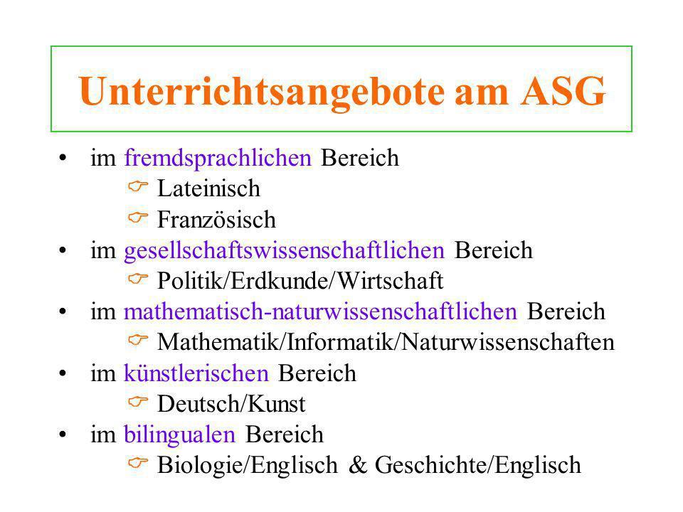 Unterrichtsangebote am ASG