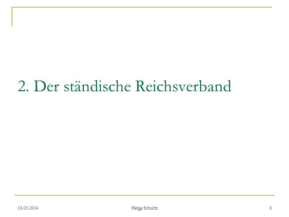 2. Der ständische Reichsverband