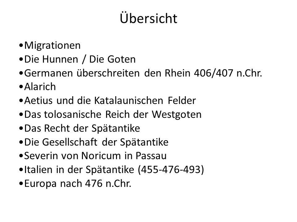 Übersicht Migrationen Die Hunnen / Die Goten