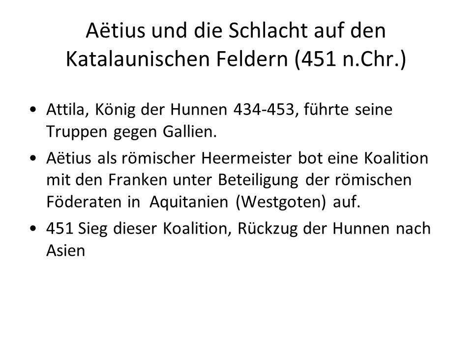 Aëtius und die Schlacht auf den Katalaunischen Feldern (451 n.Chr.)