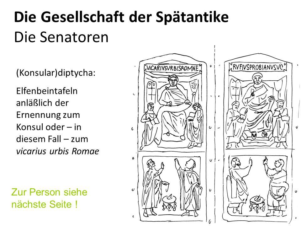 Die Gesellschaft der Spätantike Die Senatoren
