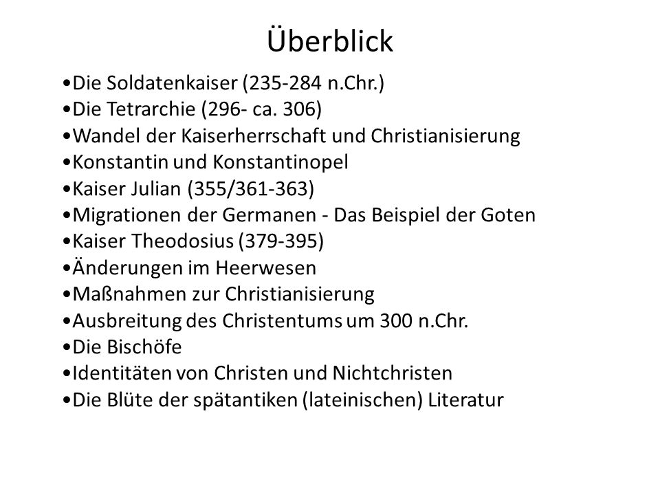 Überblick Die Soldatenkaiser (235-284 n.Chr.)