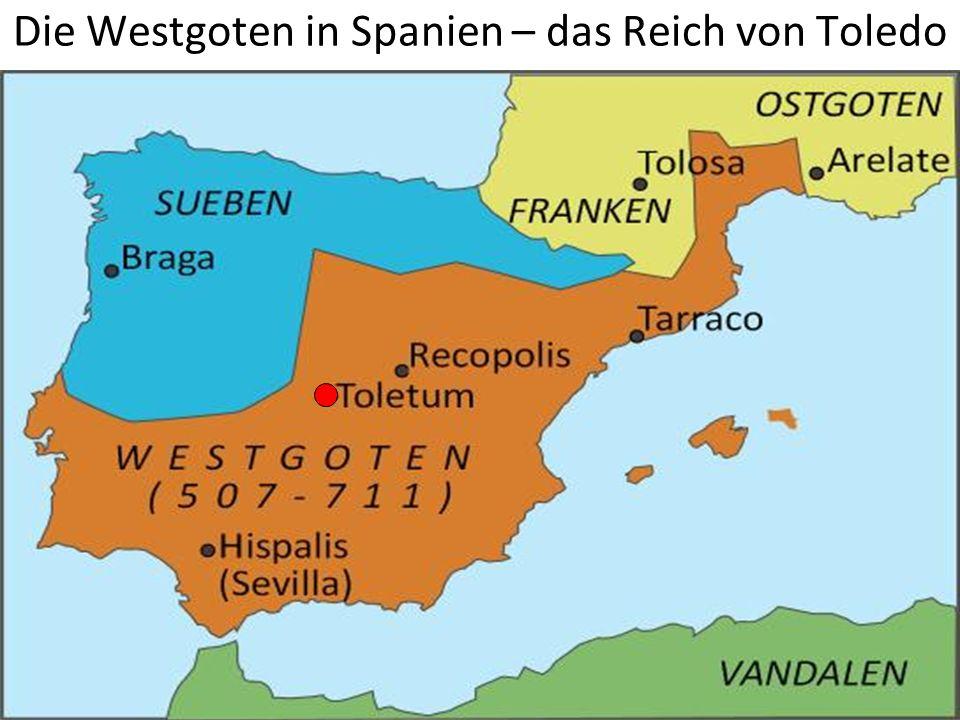Die Westgoten in Spanien – das Reich von Toledo
