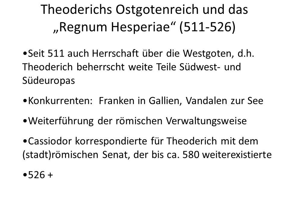 """Theoderichs Ostgotenreich und das """"Regnum Hesperiae (511-526)"""