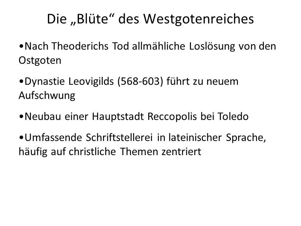 """Die """"Blüte des Westgotenreiches"""