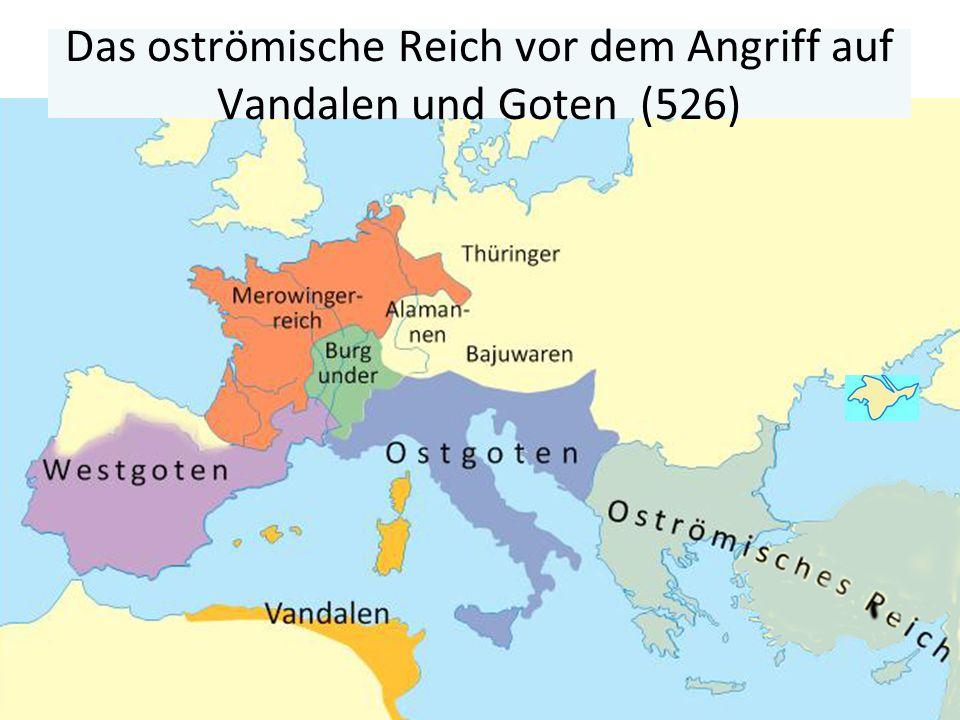 Das oströmische Reich vor dem Angriff auf Vandalen und Goten (526)