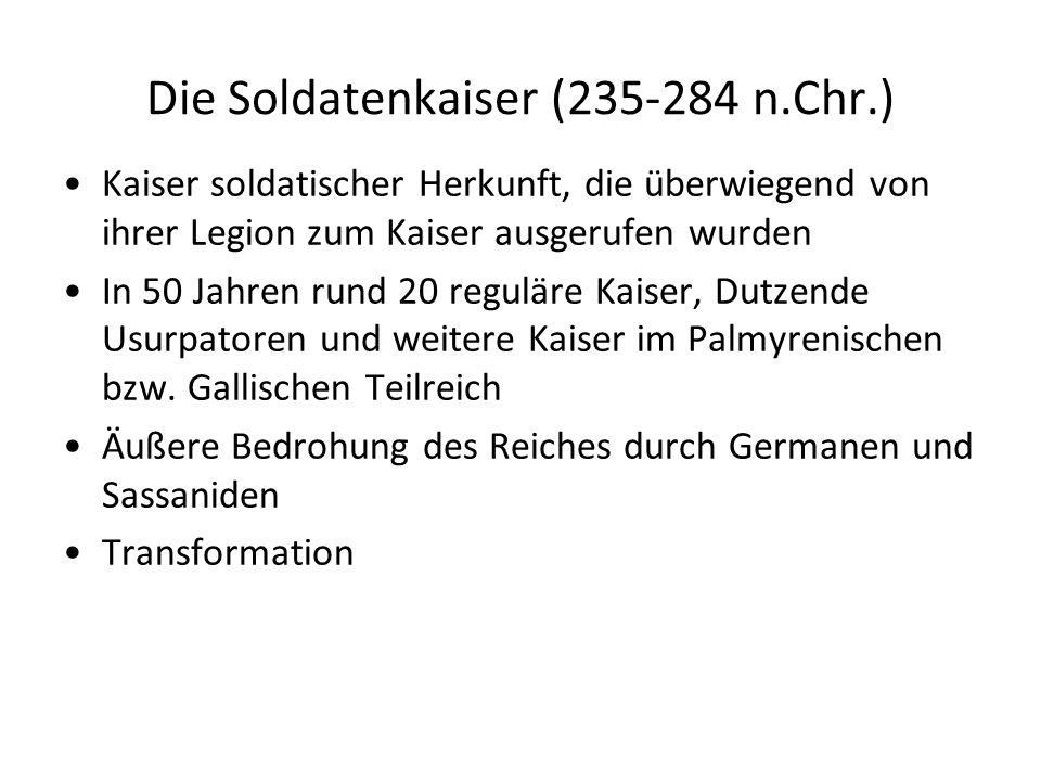Die Soldatenkaiser (235-284 n.Chr.)