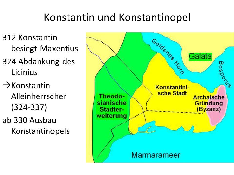Konstantin und Konstantinopel