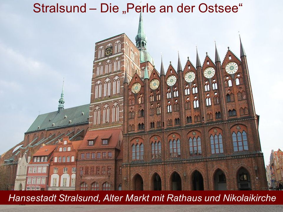 """Stralsund – Die """"Perle an der Ostsee"""
