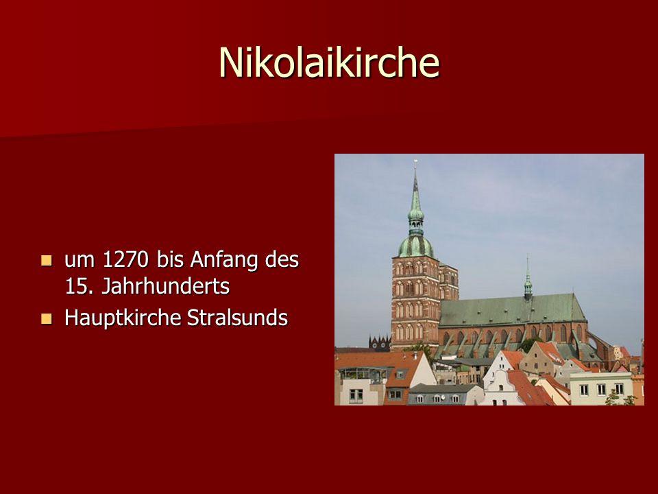 Nikolaikirche um 1270 bis Anfang des 15. Jahrhunderts