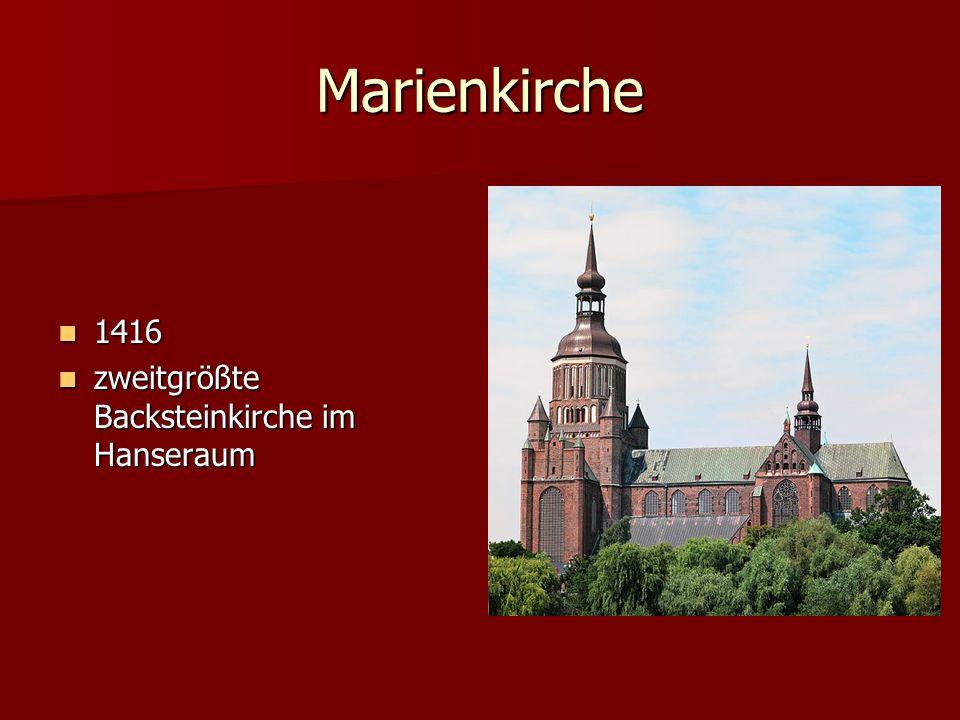 Marienkirche 1416 zweitgrößte Backsteinkirche im Hanseraum