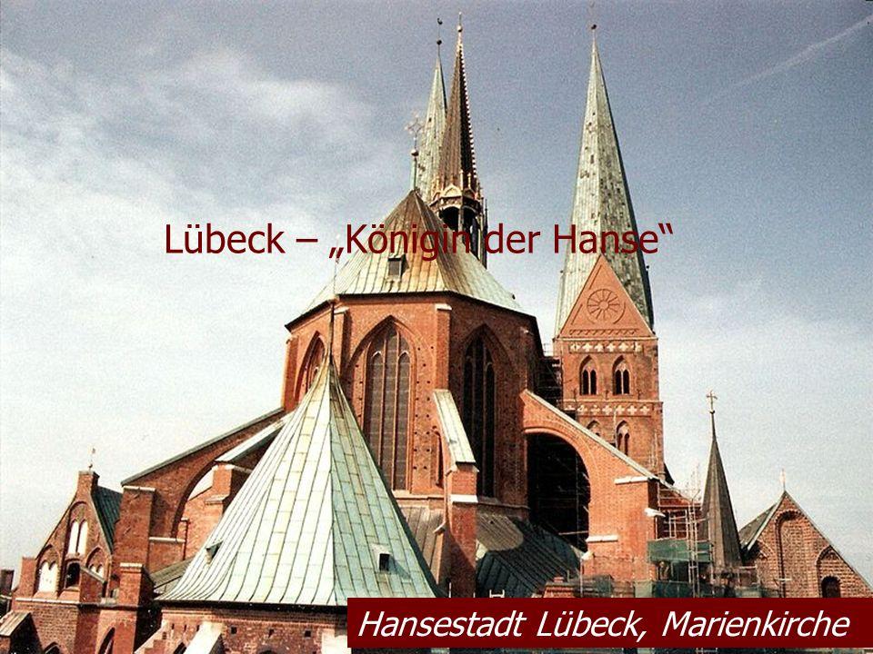 "Lübeck – ""Königin der Hanse"