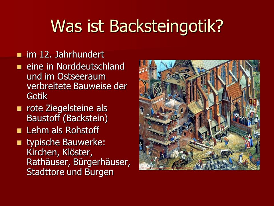 Was ist Backsteingotik