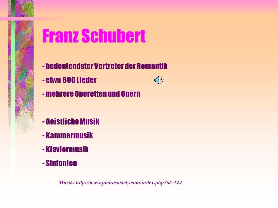 Franz Schubert - bedeutendster Vertreter der Romantik
