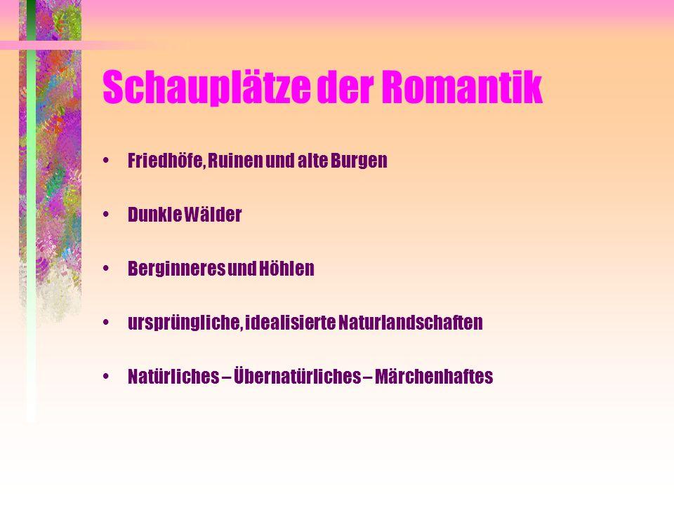 Schauplätze der Romantik