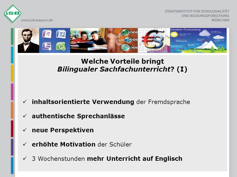 Welche Vorteile bringt Bilingualer Sachfachunterricht (I)